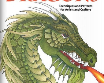 Learn to Draw Dragons - Techniques and Patterns for Artists and Crafters