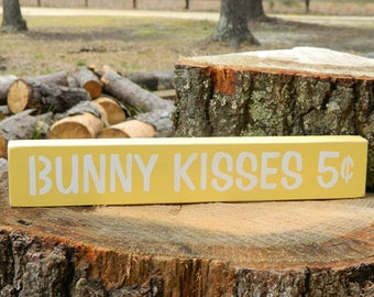 Bunny Kisses Wooden Shelf Sitter Sign - Easter - 6 Different Color Combinations!