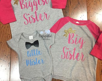 Biggest sister big sister little mister matching sibling shirts raglans
