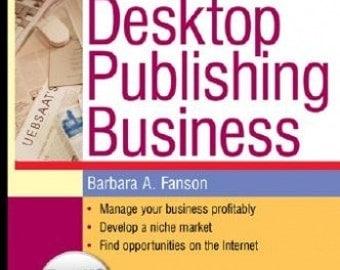 Desktop Publishing Business by Barbara A. Fanson