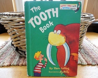 The Tooth Book By Theo LeSieg Illustrated By Roy McKie Bright And Early Beginner