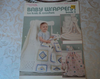 Leisure Arts Baby Wrappers to Knit and Crochet Book 2 Leaflet 689