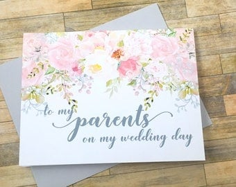 to my parents on my wedding day -  wedding card for mom and dad - mother and father - from bride - blush pink watercolor - GARDEN ROMANCE