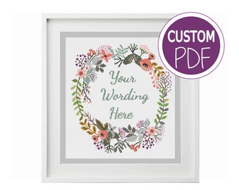 Create your own Cross Stitch Pattern, Custom Modern Floral Cross Stitch with your Words, counted cross stitch Chart by Peppermint Purple