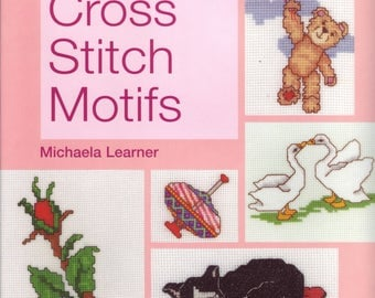 Top 100 Cross Stitch Motifs hardcover book by Michaela Learner