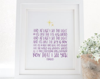 And at last I see the light - Now that I see you - Tangled - Disney - Hand lettered - Disney princess