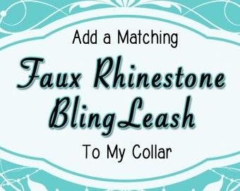 "Add A Matching Bling ""Rhinestone"" Leash | 3/4"" or 1"" Size"