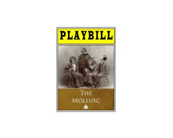 Theater / Show Charm - Playbill Play Bill - The Mollusc