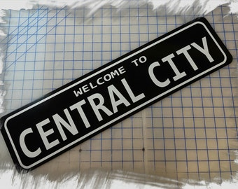 The Flash - Welcome to the Central City Aluminum Sign