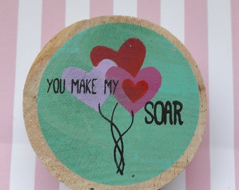 You Make My Heart Soar Wood Mounted Rubber Stamp Craft Supplies