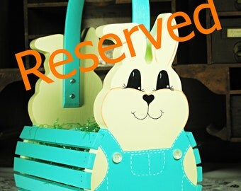 RESERVED for Hannah Myles - Personalized Handmade Wooden Easter Bunny Basket  or Table Centerpiece -Turquoise - Ready to Ship