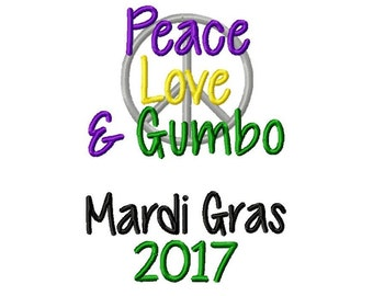 Peace Love Gumbo Mardi Gras  Embroidery Design 5x7 -INSTANT DOWNLOAD-