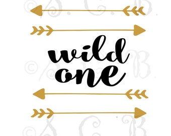 SALE One SVG cutting file / First birthday cutting file/ SVG File download / cricut / Wild one / arrows / birthday svg file