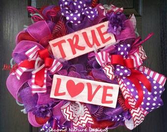Deco Mesh Valentines Day Wreath - True Love Valentine's Day Wreath - Valentine's Wreath - Valentines Door Decor