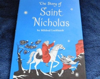 The Story of Saint Nicholas by Mildred Luckhardt