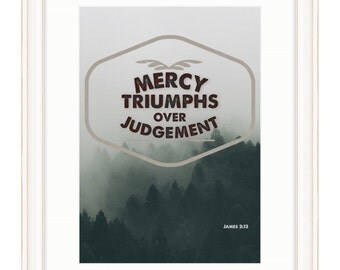 Mercy Triumphs over Judgement - Bible Verse Art - James 2:13