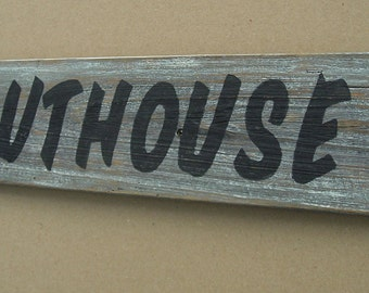 Rustic OUTHOUSE Sign,  23 inches by 4 inches, Bathroom, Made from reclaimed wood fencing. F