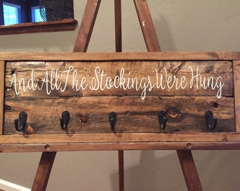 And All The Stockings Were Hung...  Reclaimed Wood Christmas Stocking Hanger