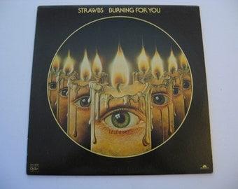 Strawbs - Burning For You - Circa 1977