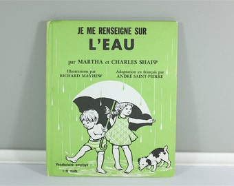 Vintage children book, Je me renseigne sur l'eau, 1971 - Vintage french children book 1971 - Learn about the safety