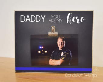 Thin Blue Line Photo Frame, Police Officer Gift For Dad {Daddy You Are My Hero} Father's Day Gift Idea, Promotion Gift For Him, Dad Gifts