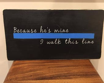Thin Blue Line- Wooden Sign/Plaque