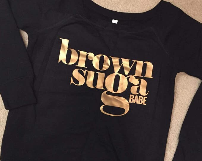 Brown Suga Babe D'angelo Metallic Gold Lettering Wide Neck Off Shoulder Slouchy Women's Sweatshirt - Black