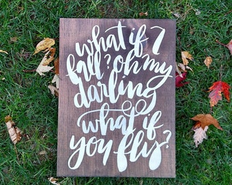 What If You Fly Wood Sign | Wood Sign | Wood Sayings  | Wall Art | Wall Hangings | Gifts | Wood Gifts