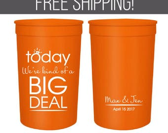 Big Deal - Personalized Wedding Cups, 16oz /22ozCustomized Party Cups, Custom Plastic Cups, Wedding Favor Cups