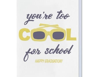 Letterpress Graduation Card, Funny, Too Cool for School, Chartreuse Yellow and Purple, 60s 70s, mid century sunglasses