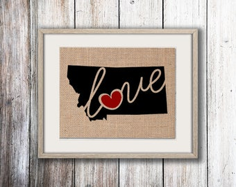 "Montana (MT) ""Love"" or ""Home"" Burlap or Canvas Paper State Silhouette Wall Art Print / Home Decor (Free Shipping)"