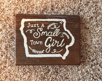 Iowa * Just a Small Town Girl * Salvaged Barn Wood * Unique Decor