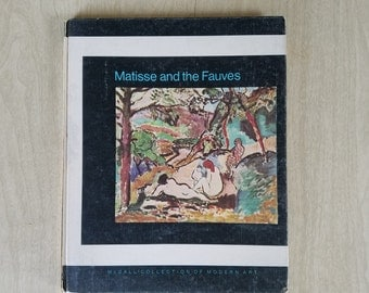"Vintage Book ""Matisse and the Fauves"" Mccall Collection of Modern Art 1970"
