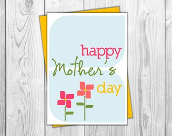 Happy Mother's Day Printable Card - For Mom, For Grandma, For Her