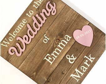 Wedding signs wood - Welcome to the wedding of sign - Wedding sign - Wedding welcome sign - Wedding ideas - Personalised wedding signs