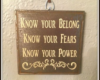 Metal Inspirational Wall Plaque ~ Know Your Belong ~ Know Your Fears ~ Know Your Power Inspirational Wall Decor ~ Wall Sign ~ Upcycled