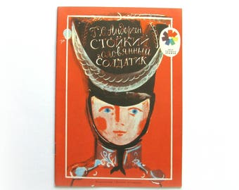 The Steadfast Tin Soldier, Fairy Tale, Hans Christian Andersen, Soviet Vintage Children's Book, 1990
