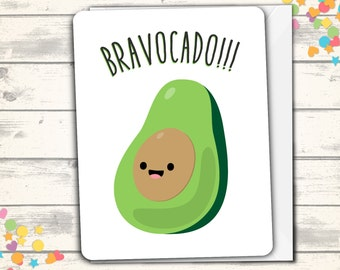 Bravocado Congratulations Card, Avacado Pun Greeting Card, Funny Congrats, Good Job, Pun Cards, Clever Note, Vegetable Pun, Congrats To You