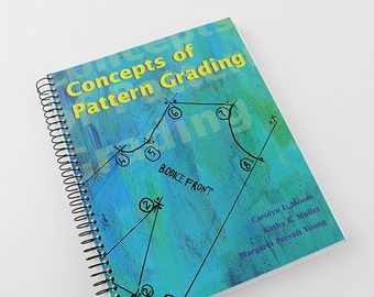 Concepts of Pattern Grading by Carolyn Moore