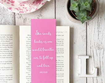 Annie Dillard Quote Pink Stripe Bookmark • book lover gift • book quote • She reads books as one would breathe air; to fill up and live