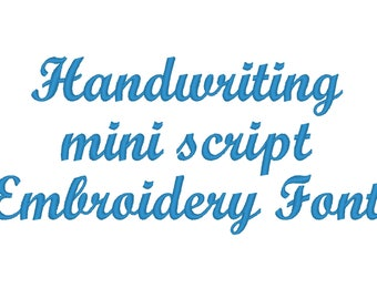 Handwriting mini script Embroidery font MINI embroidery Font machine embroidery alphabet, monogram, caps, letters and numbers
