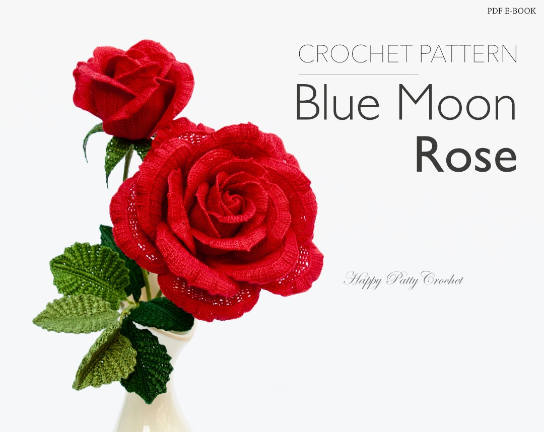 Large Crochet Rose Pattern Free : Crochet Rose Flower Pattern Large Crochet Blue Moon Rose