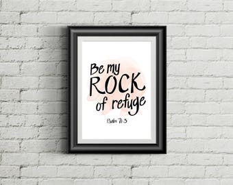 Downloadable Poster / Psalm 71 - Be My Rock of Refuge