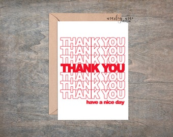 thank you have a nice day funny greeting card