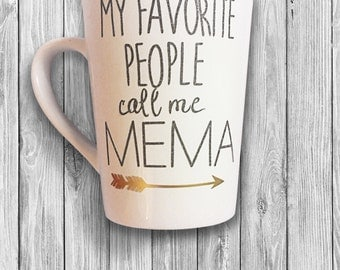 My Favorite People Call Me MeMa