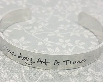 One Day At A Time - Cuff Bracelet - Inspirational Quote Cuff
