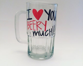 I love you beery much beer mug