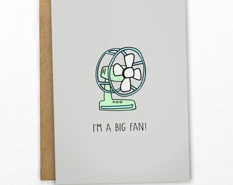 Friendship Card | Congratulations Card ~ A Big Fan Pun Card ~ By Cypress Card Co.