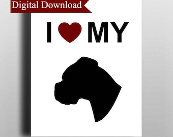I Love My Boxer Dog Silhouette DIGITAL Print Download