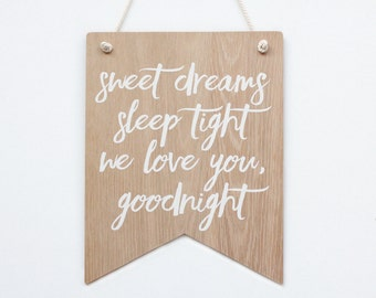 Sweet Dreams Sleep Tight Wooden Wall Banner, Nursery Wall Art, Kids Room Wall Sign, Baby Shower Gift, Wall Sign, Wall Hanging Bedroom Decor